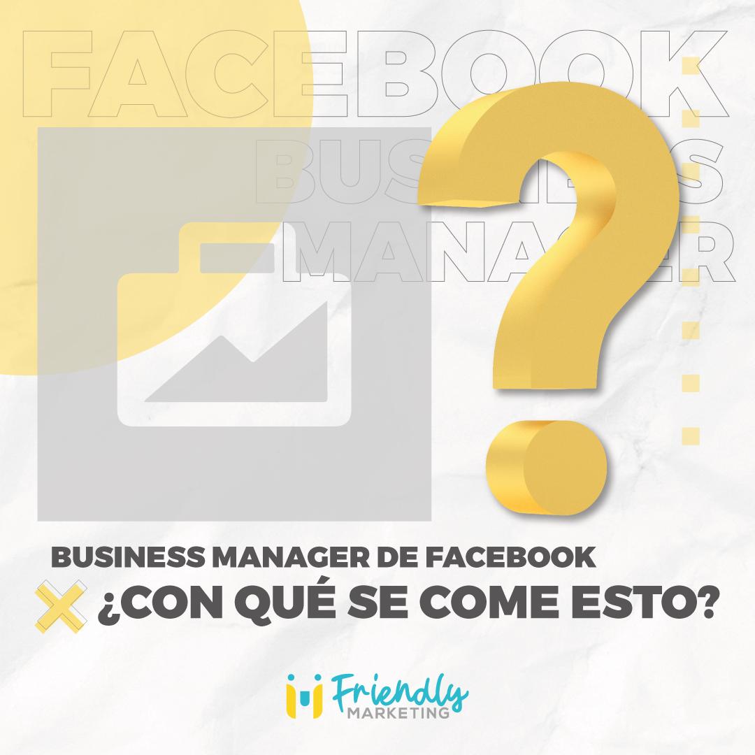 Business Manager Facebook Que Es